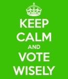 keep_calm_and_vote_wisely21